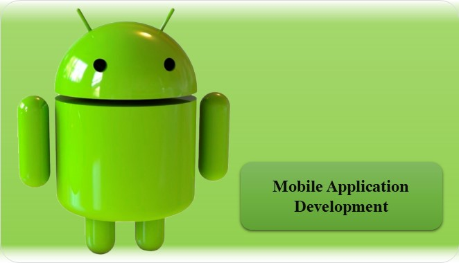 Mobile Application Development (Android)