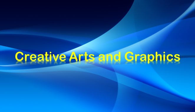 Creative Arts and Graphics